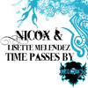 Nicox & Lisette Melendez - Time Passes By (Original Mix) FREE DOWNLOAD