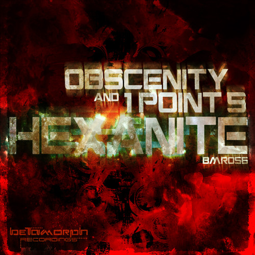 Obscenity & 1point5 - Hexanite (Tim Ismag Remix) (CLIP) OUT NOW !