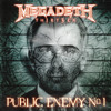 Megadeth - Public Enemy No. 1