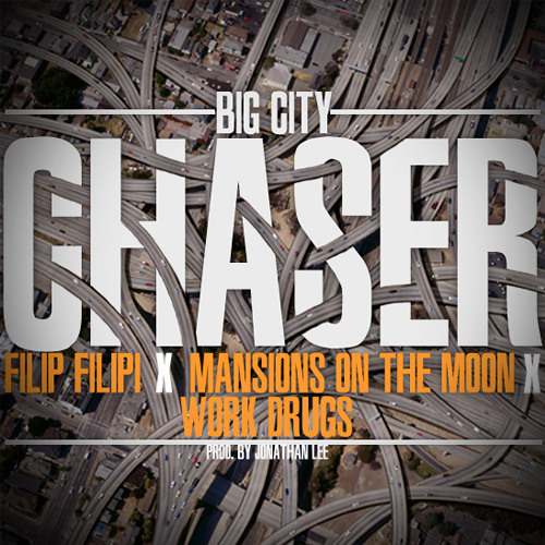 Filip Filipi - Big City Chaser (feat. Mansions On The Moon)