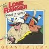 Quantum Jump - The Lone Ranger (Gitmix)