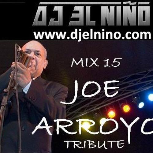 MIX 15 - Joe Arroyo Tribute Mix
