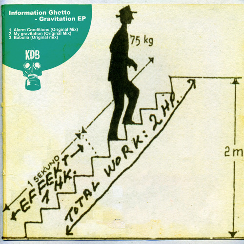 """Information Ghetto - Gravitation EP [KDB 015D] OUT SOON 12"""""""