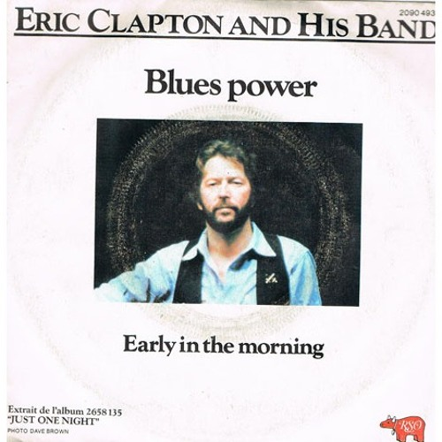 01 - Eric Clapton And His Band - Blues Power
