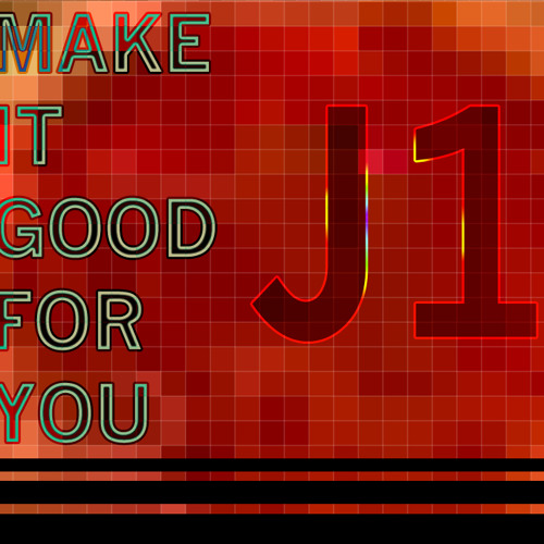 make it good for you