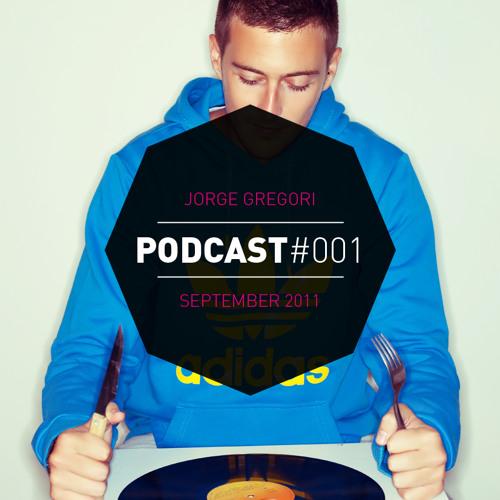 Jorge Gregori - Podcast #001 (Septiembre 2011)
