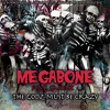 "MEGABONE ""The Godz Must Be Crazy"" ft. Caktuz"
