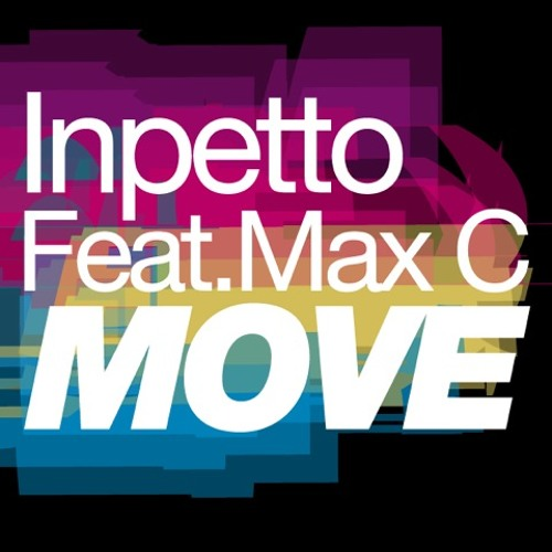 Inpetto feat. Max C - Move (Club Mix) OUT NOW!