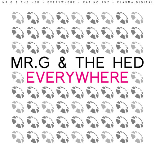 Mr G & The Hed - Everywhere