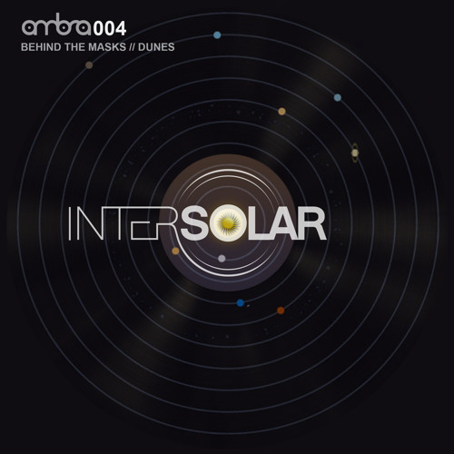 Intersolar - Behind the Masks (AMBRA004)
