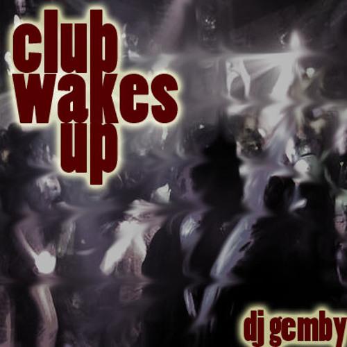 Club Wakes Up