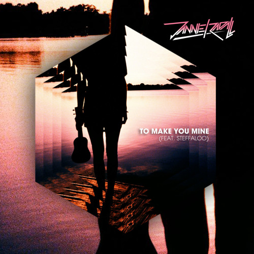 To Make You Mine (Feat. Steffaloo)