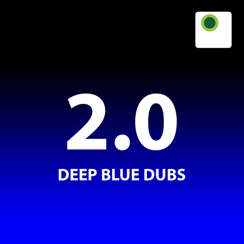 2.0 - Deep Blue Dubs [Pesto LP006]