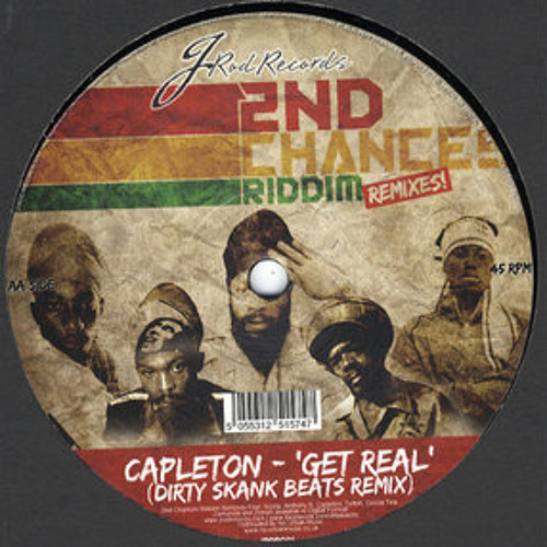 Capleton - Get Real (Dirty Skank Beats Remix) - OUT NOW ON VINYL & MP3!
