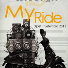 Lucca Borges - My Ride (DjSet)