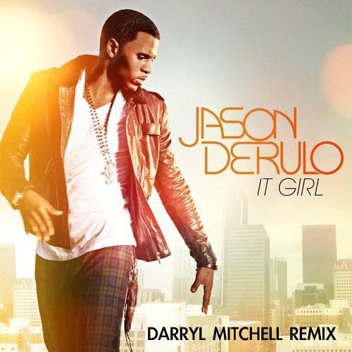 Jason Derulo - It Girl (Darryl Mitchell DIY Acapella Remix)