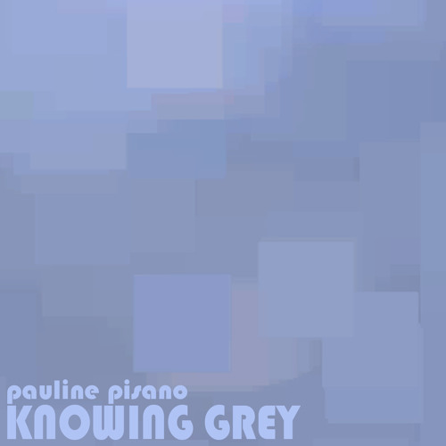 KNOWING GREY (MAIN)