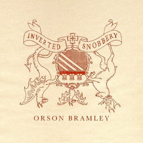 Orson Bramley - Inverted Snobbery (Cottonmouth Remix) OUT NOW!!!