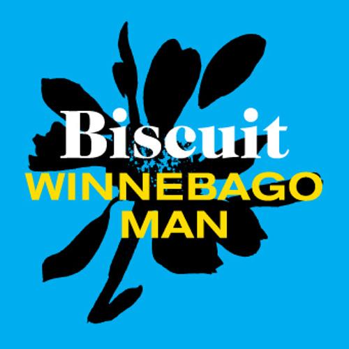 Biscuit - Winnebago Man