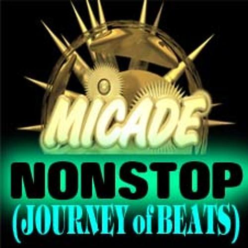 MICADE - NONSTOP (JOURNEY of BEATS)