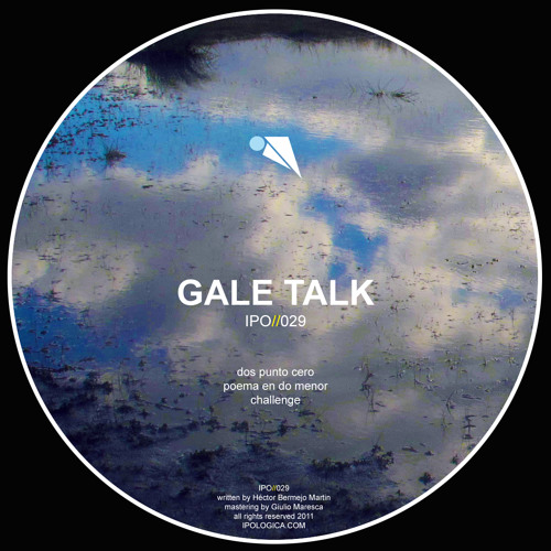 Gale Talk - CHALLENGE - IPO//029