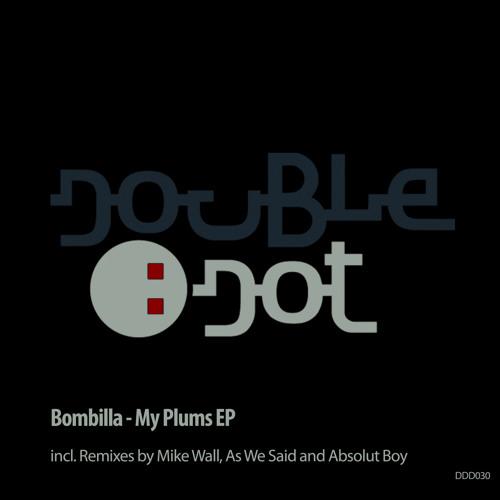 Bombilla - My Plums (Original Mix)