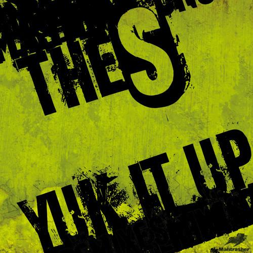 The S - Yuk it up