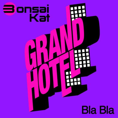 Bonsai Kat - Bla Bla - Teaser