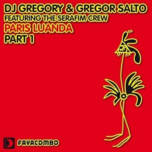 Gregor Salto & Gregory - Paris Luanda (Sunnery James& Ryan Marciano Remix)