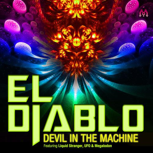 Devil in the Machine - Liquid Stranger RMX
