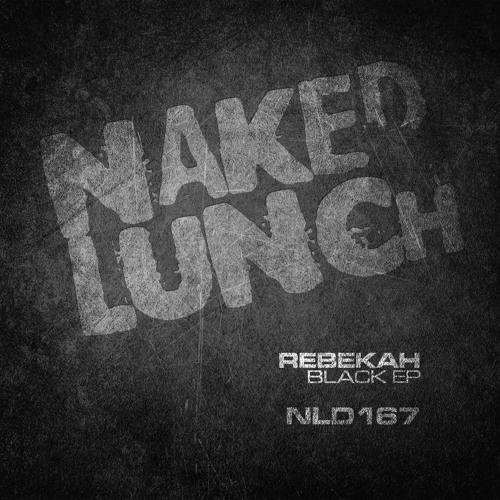 Rebekah - Black Horse - Naked Lunch
