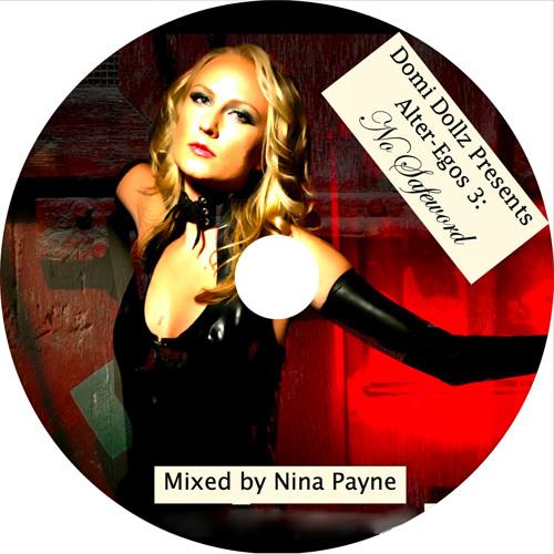 "Alter-Egos 3: ""No Safeword"" (mixed by Nina Payne) - Oct 2011"