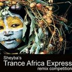 Sheyba - Trance Africa Express (Space Elves & Somnesia remix)