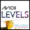 Avicii vs Kim Lukas - Levels Be The Night (Fred! Mashup)