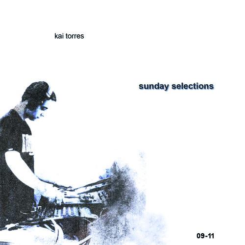 kai torres - sunday selections vol.1 09.11