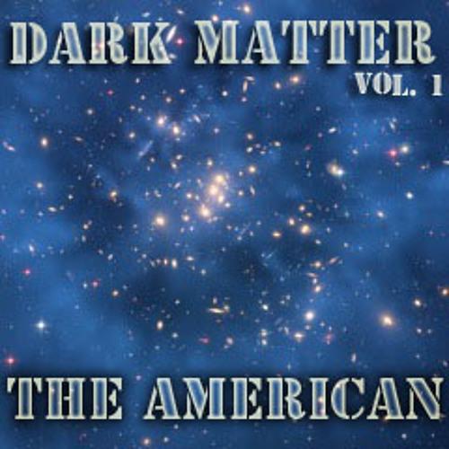 Dark Matter Vol. 1