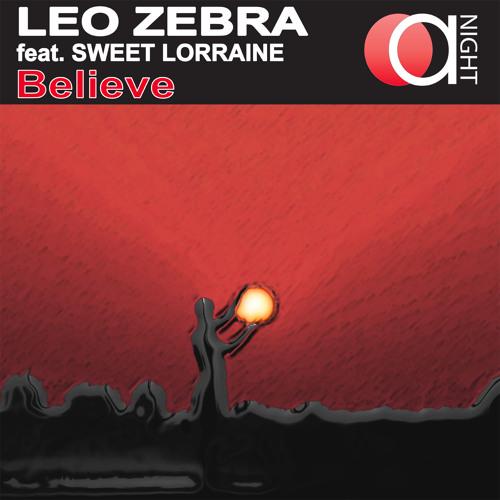 Leo Zebra feat. Sweet Lorraine - Believe [Anight Rec]