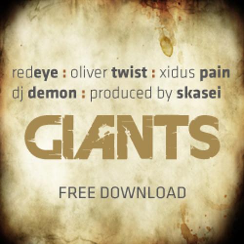Redeye, Oliver Twist, Xidus Pain, DJ Demon - Giants (prod by Skasei)