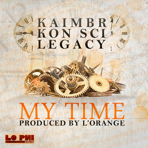 My Time (feat. Kaimbr, Kon Sci, and L.E.G.A.C.Y.)