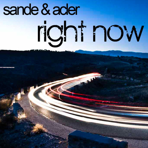 Sande & Acler - Right Now (Original Mix) (preview)