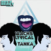 Wachs Lyrical - 'What You Say' / Tanka  - 'Amelie' (Preview Clips)
