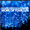 DJ Lazz & Kitsch 2.0 ft. Cameleo - More of your Luv (Stephan Evans Remix)