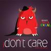 Caminhante feat. NGA + C4bal - I Don't Care remix (prod. Madkutz)