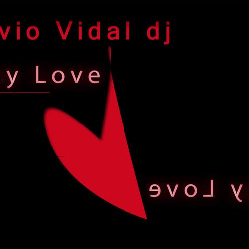 Silvio Vidal dj : Easy Love