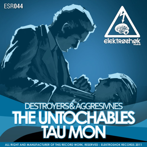 OUT NOW!! Destroyers & Aggresivnes - The Untochables