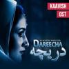 Dareecha OST - Kaavish mp3