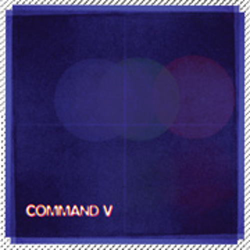 Command V - Lost On Me