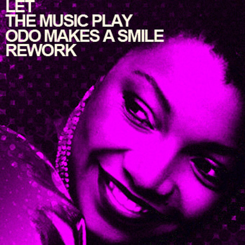 Shannon Let The Music Play Odo Makes A Smile Rework
