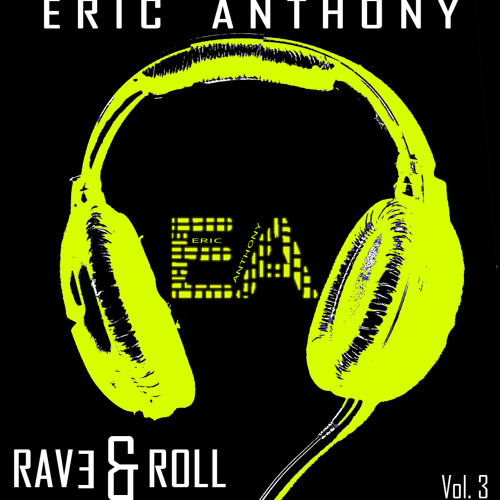Eric Anthony - RAV3 & ROLL Vol. 3