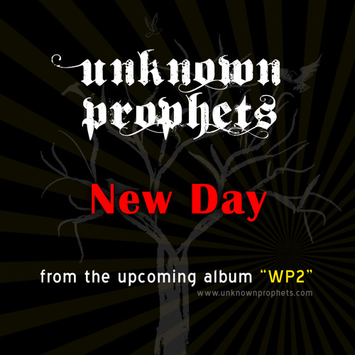New Day by Unknown Prophets